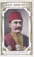 Chromo-publicité -chocolat Guerin Boutron -pas Sur Delc.-2e Livre D'or N ° 663-rechid Pacha Ambassadeur Turc Büyükelçisi - Guerin Boutron
