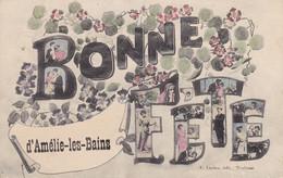 66 - AMELIE LES BAINS - CARTE FANTAISIE - BONNE FETE - Other Municipalities
