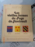 Les Vieilles Fermes De Montreuil , Par Albert LEROY , 2 Volumes - Picardie - Nord-Pas-de-Calais