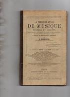 LA PREMIERE ANNEE DE MUSIQUE SOLFEGE ET CHANTS - Scores & Partitions