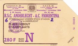 R.S.C. Anderlecht----A.C. Fiorentina  Match Du 7 Novembre 1984 - Biglietti D'ingresso