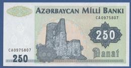 AZERBAIJAN - P.13b – 250  MANAT  Nd (1992)  UNC   Serie CA - Azerbaïjan