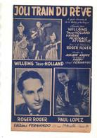 Partition Joli Train Du Rêve Chanté Par Willems Trio Holland, Roger Roger Et Paul Lopez Paroles De Josiane André De 1954 - Scores & Partitions