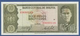 BOLIVIA - P.154a – 10 Pesos Bolivianos1962  XF Serie R3680118 - Bolivia