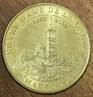 13 MARSEILLE NOTRE-DAME DE LA GARDE 1853 - 2003 MDP 2009 MÉDAILLE MONNAIE DE PARIS JETON TOURISTIQUE MEDALS COINS TOKENS - 2009