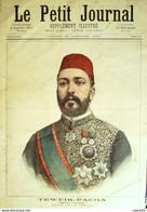 Petit Journal-1892- 61-EGYPTE, TEWFIK PACHA KHEDIVE-KHARTOUM MAHDI EVASION - Le Petit Journal