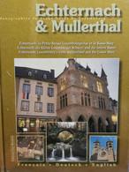 Livre, Echternach & Mullerthal . Encore Sous Blister - Non Classificati