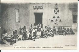 8 - BONDOUKOU - UNE GRANDE ECOLE INDIGENE  ( Animées  ) - Ivory Coast