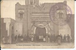 DAR-CHAFAÏ - PORTE D'ENTREE DE LA CASBAH  ( Animées ) - Other
