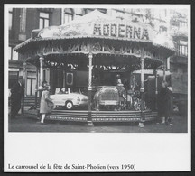 2001  --  LIEGE  LA CARROUSSEL DE LA FETE DE SAINT PHOLIEN VERS 1950 . 3V334 - Unclassified