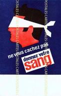 Carte Illustrée D'annonce De Collecte De Sang Ne Vous Cachez Pas , Donnez Votre Sang - Advertising