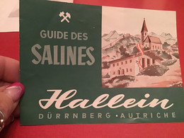Guide Des Salines Autriche Dürrnberg Hallein  Mine Galerie Du Obersteinberg - Programs
