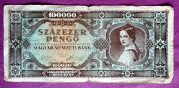 HUNGARY : 100 000 PENGO OCTOBER 1945 - Hungary