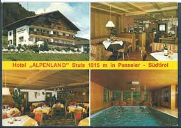 "§ HOTEL ,, ALPENLAND "" Stuls 1315 M In Passeier - Sùdtirol § - Hotels & Restaurants"