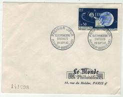 France // FDC 1960-1969 // Télécommunications Spatiales, Le Monde Des Philatélistes 29/9/1962 - 1960-1969