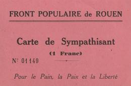 Carte De Sympathisant Du FRONT POPULAIRE De ROUEN - (Verso : Voir Le Serment Du 14 Juillet 1935.) - Other