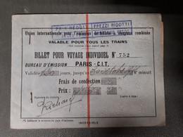 BILLET POUR VOYAGE INDIVIDUEL PARIS PLM MODANE FRONTIERE  VENEZIA NAPOLI UNION INTERNATIONALE - Europe