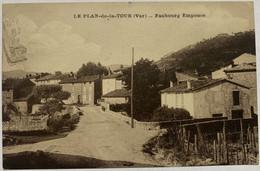PLAN DE LA TOUR - Faubourg Emponce - Otros Municipios