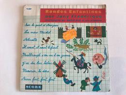 RONDES ENFANTINES Par Frederique Jany - 45t - Bambini