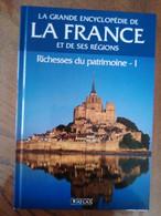 LA FRANCE ET SES REGIONS RICHESSES DU PATRIMOINE T1 TBE - Encyclopaedia