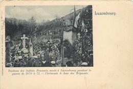 LUXEMBOURG - Tombeau Des Soldats Français, Morts à Luxembourg Pendant La Guerre De 1870 à 71. - Luxemburg - Stad