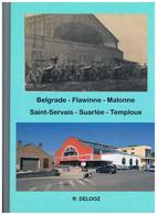 Livre : NAMUR - Belgrade, Flawinne, Malonne, St Servais, Suarlée, Temploux - Images Comparées R. DELOOZ - Altri