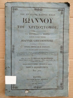 Joannis Chrysostomi, Opera Omnia, Tomus Duodecimus/ 1838 - Old Books