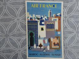 AIR FRANCE RESEAU AERIEN MONDIAL MAROC ALGERIE TUNISIE HUBERT BAILLE - Unclassified