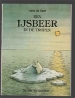 Een Ijsbeer In De Tropen (Hans De Beer) (De Vier Windstreken 1992) - Andere