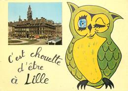 CPSM C'est Chouette D'être à Lille     L479 - Lille