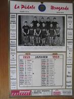 SAINT DIZIER - CALENDRIER - CYCLISME - LA PEDALE BRAGARDE - 1959 - Big : 1941-60