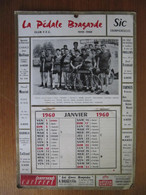 SAINT DIZIER - CALENDRIER - CYCLISME - LA PEDALE BRAGARDE - 1960 - Big : 1941-60