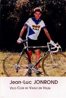 CYCLISME: CYCLISTE : JEAN LUC JONROND - Cycling