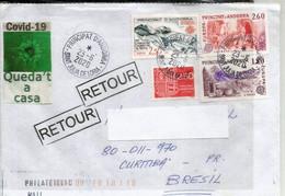 Lettre D'Andorre Adressée Au Brésil Pendant Confinement Covid-19 (Juin 2020) Return To Sender, 2 Photos Recto-verso - Altri