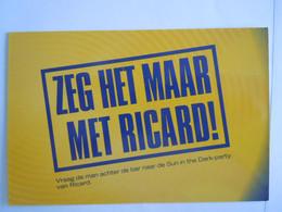Pub Reclame  Ricard Zeg Het Maar Met Ricard ... - Boomerang 2004 - Publicidad