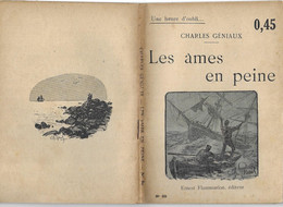 Les âmes En Peine Par Charles Géniaux - Coll. Une Heure D'oubli... N°89 (illustrations : Ch. Roussel ) - 1901-1940