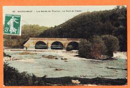 X23072 Carte Toilée BOURGANEUF 23-Creuse Les Bords THORION Pont Du PALAIS 1905s à SOUCHAL Aubusson / Joseph MALIVERT 85 - Bourganeuf