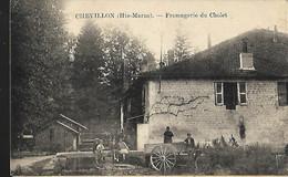 Chevillon ( Hte Marne ) Fromagerie Du Cholet - Chevillon