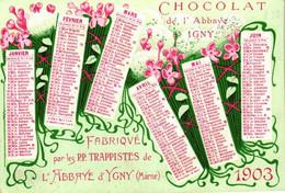 1 Calendrier 1903 Chocolat De L'Abbaye à IGNY Marne Fabriqué Par Les Trappistes - Small : 1901-20