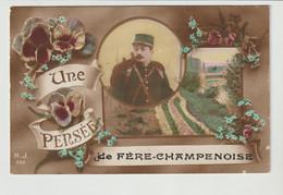 CPA / UNE PENSEE DE FERE -CHAMPENOISE / 1916 - Otros