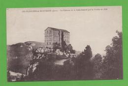 39 - Les Planches En Montagne - Le Chateau De La Folie éventré Par La Foudre En 1876 - Altri Comuni