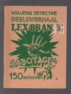 Bell Studio (Stichting Uitgeverij Beeldverhalen) Lex Brand 3 Sabotage (Abas (Ben) [Abas (B.)]) 1985 - Andere
