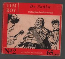 Nooitgedacht Tim Roy N° 2 De Sadist 1960 - Andere