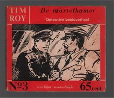 Nooitgedacht Tim Roy N° 3 De Martelkamer 1960 - Andere