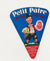 ETIQUETTE DE FROMAGE PETIT PATRE 55 MEUSE - Cheese
