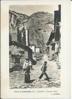 172 - CANILLO - CARRER TIPIC  ( Animées ) ANDORRA / ANDORRE - Andorra