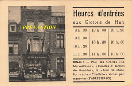 """DINANT - Hôtel Du Casino, Rue Grande - Carte Publicitaire Avec Heures D'entrée """"Aux Grottes De Han"""" - Dinant"""