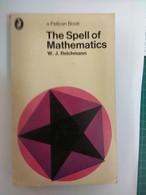 MATHEMATICS THE SPELL OF MATHEMATICS W.J. REICHMANN PELICAN BOOK - Other