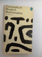 MATHEMATICS CONCEPTS OF MODERN MATHEMATICS IAN STEWART PELICAN BOOK - Other