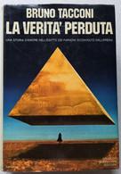 LA VERITA' PERDUTA DI BRUNO TACCONI -EDIZIONE MONDADORI DEL 1972  ( CART 75) - Storia